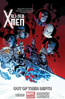 All-New X-Men 3: Out of Their Depth (Hardcover)