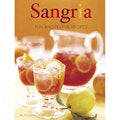 Sangria: Fun and Festive Recipes (Hardcover)