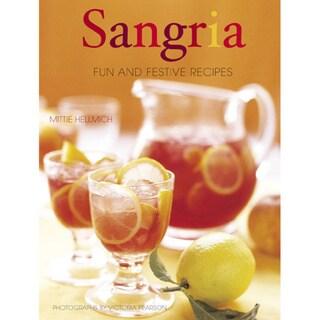 Sangria: Fun and Festive Recipes (Hardcover)