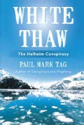 White Thaw: The Helheim Conspiracy (Paperback)