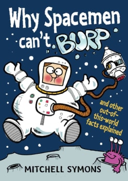 Why Spacemen Can't Burp (Hardcover)