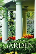 The White House Garden (Paperback)