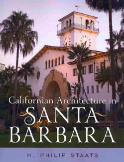 Californian Architecture in Santa Barbara (Paperback)
