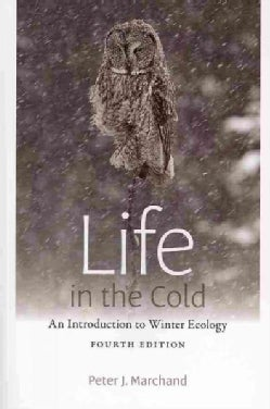 Life in the Cold: An Introduction to Winter Ecology (Paperback)