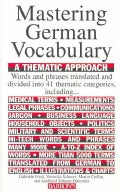 Mastering German Vocabulary: A Thematic Approach (Paperback)