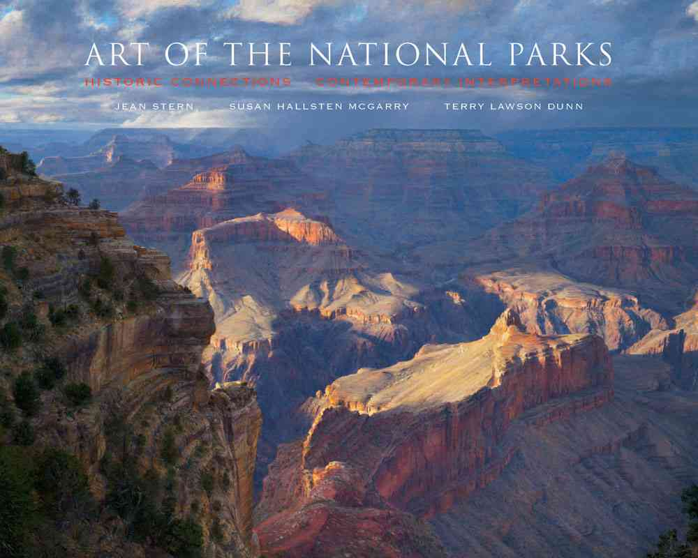 Art of the National Parks: Historic Connections, Contemporary Interpretations (Hardcover)