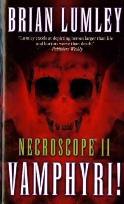 Necroscope II: Vamphyri! (Paperback)