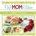 Real Mom Kitchen: Keepin' It Real in the Kitchen (Paperback)