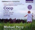 Coop: A Family, a Farm, and the Pursuit of One Good Egg (CD-Audio)