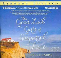 The Good Luck Girls of Shipwreck Lane: Library Edition (CD-Audio)