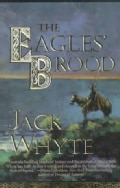 The Eagles' Brood: The Camulod Chronicles (Paperback)
