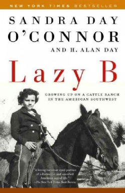 Lazy B: Growing Up on a Cattle Ranch in the American Southwest (Paperback)