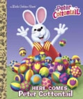 Here Comes Peter Cottontail (Hardcover)
