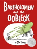 Bartholomew and the Oobleck (Hardcover)