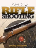 ABCs of Rifle Shooting (Paperback)