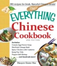The Everything Chinese Cookbook: Includes Tomato Egg Flower Soup, Stir-fried Orange Beef, Spicy Chicken With Cash... (Paperback)