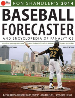 Baseball Forecaster 2014: An Encyclopedia of Fanalytics (Paperback)