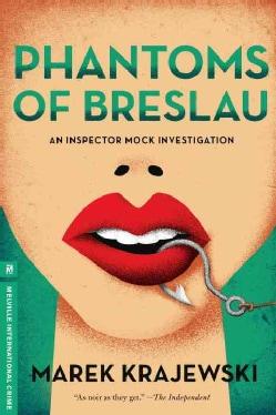 Phantoms of Breslau: An Inspector Mock Investigation (Hardcover)