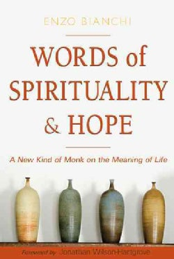 Echoes of the Word: A New Kind of Monk on the Meaning of Life (Paperback)