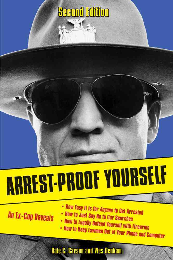 Arrest-Proof Yourself (Paperback)