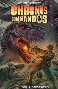 Chronos Commandos 1: Dawn Patrol (Hardcover)