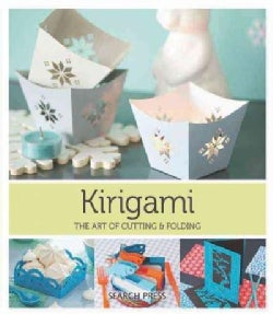 Kirigami: The Art of Cutting & Folding Paper (Paperback)