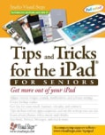 Tips and Tricks for the Ipad for Seniors (Paperback)