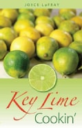 Key Lime Cookin' (Paperback)