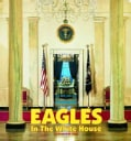 Eagles in the White House (Board book)