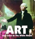 Art and Color in the White House (Board book)