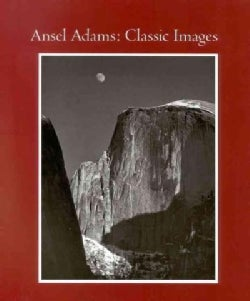 Ansel Adams: Classic Images (Hardcover)