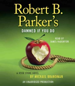 Robert B. Parker's Damned If You Do (CD-Audio)