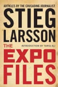 The Expo Files: And Other Articles by the Crusading Journalist (Hardcover)
