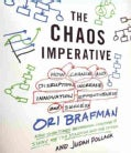 The Chaos Imperative: How Chance and Disruption Increase Innovation, Effectiveness, and Success (CD-Audio)
