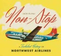 Non-Stop: A Turbulent History of Northwest Airlines (Hardcover)