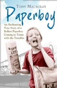 Paperboy: An Enchanting True Story of a Belfast Paperboy Coming to Terms with the Troubles (Paperback)