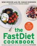 The FastDiet Cookbook: 150 Delicious, Calorie-Controlled Meals to Make Your Fasting Days Easy (Paperback)