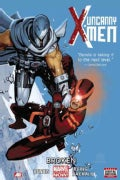 Uncanny X-Men 2: Broken (Marvel Now) (Hardcover)