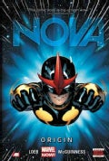 Nova 1: Origin (Marvel Now) (Hardcover)