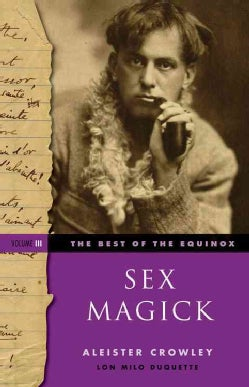 Sex Magick (Paperback)