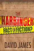 The Harbinger: Fact or Fiction? (Paperback)