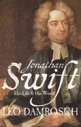 Jonathan Swift: His Life and His World (Hardcover)