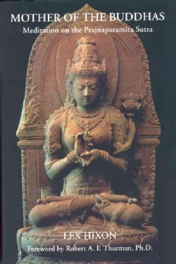 Mother of the Buddhas: Meditation on the Prajnaparamita Sutra (Paperback)