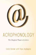Acrophonology: The Magical Power of Letters (Paperback)