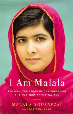 I Am Malala: The Girl Who Stood Up for Education and Was Shot by the Taliban (Hardcover)