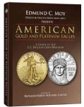American Gold and Platinum Eagles: A Guide to the U.s. Bullion Coin Programs (Hardcover)