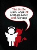 The Little Black Book of Chat-Up Lines and Flirting (Paperback)