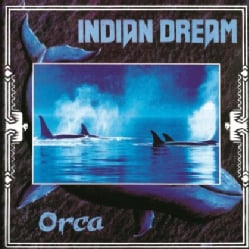 INDIAN DREAM - ORCA