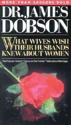 What Wives Wish Their Husbands Knew About Women (Paperback)