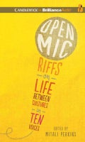 Open Mic: Ten Authors Riff on Growing Up Between Cultures (CD-Audio)